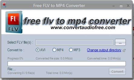 Convert Audio Free Creates FLV to MP4 Converter So Users Can Take ...