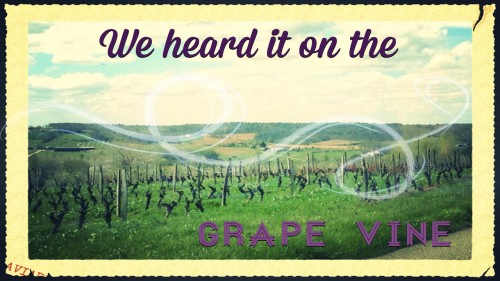 London - We heard it on the grape vine