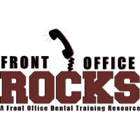Front Office Rocks Announces Dental Office Training Seminar