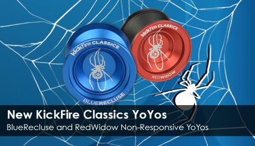KickFire Classics Launches Two New Classic Toys, the BlueRecluse and the RedWidow Non-Responsive YoYos