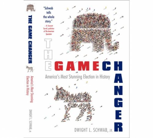 Author Dwight L. Schwab Announces New Book, The Game Changer, Donald Trump