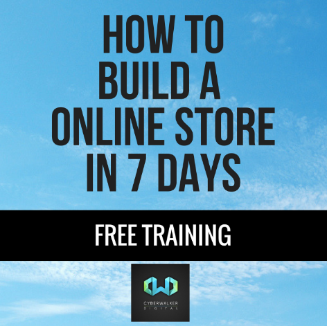 Cyberwalker Digital Announces They're Offering Free Online Store Creation Course