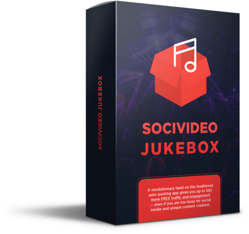 SociVideo Jukebox – A Powerful System That Helps Users Find And Curate Viral, Engaging Content In 1-Click