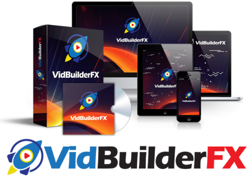 VidBuilderFX – A Brilliant Solution For Marketers To Create Viral Videos That Drive Traffic To Their Business