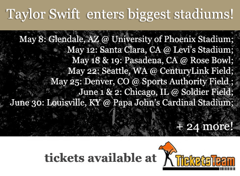Taylor Swift Tickets For 2018 Reputation Tour Concerts On Sale At Ticketsteam